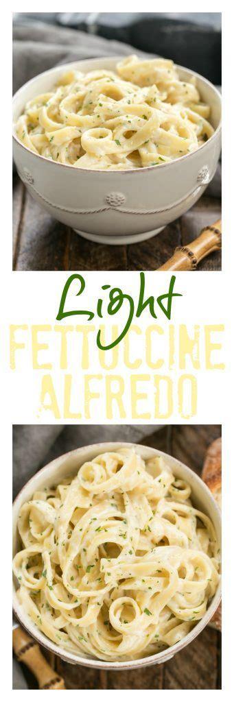 light fettuccine alfredo recipe light fettuccine alfredo