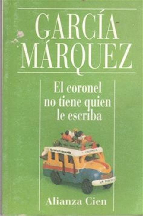 libro el coronel no tiene quien le escriba gabriel gabriel garcia marquez and garcia marquez on