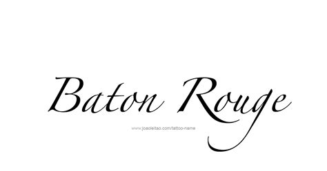 tattoo baton rouge baton usa capital city name designs page 3