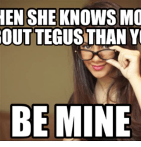 Mine Meme - en she knows mo out tegustthan y be mine mine meme on me me