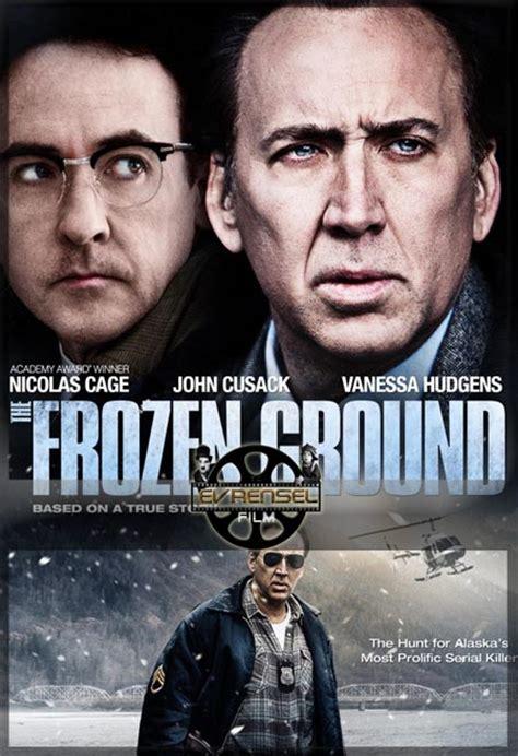 frozen 2 film turkce dublaj izle karanlık cinayetler film izle the frozen ground t 252 rk 231 e