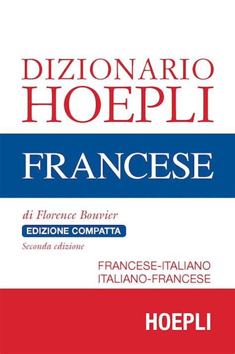 libreria francese firenze dizionario hoepli francese edizione compatta bouvier