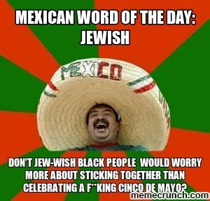 Meme Of The Day - mexican word of the day jewish