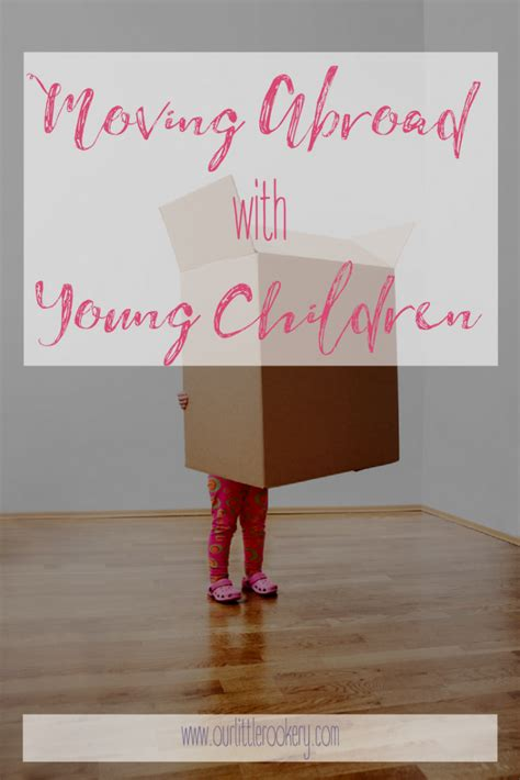 Ten Ways To Prepare For A Move by Moving Abroad With Children 10 Ways To Prepare