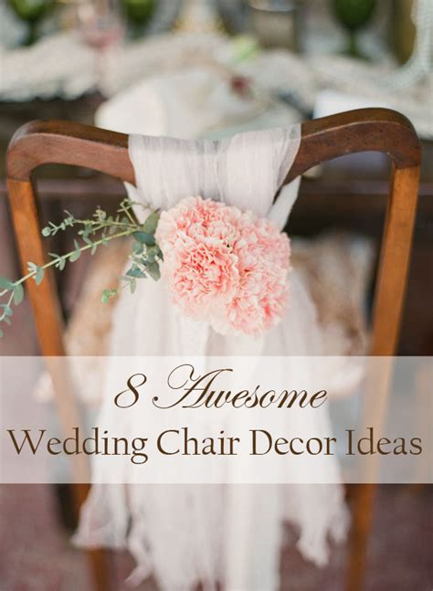 awesome  easy ways  decorate wedding chairs