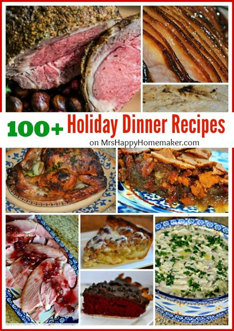 100 holiday dinner recipes perfect for thanksgiving