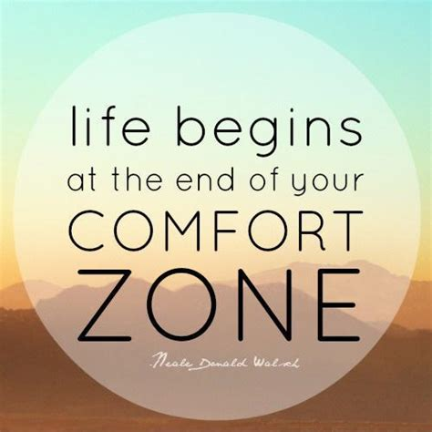 comfort zone quotes sayings comfort zone picture quotes