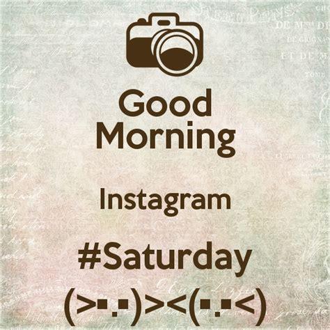 good morning instagram quotes quotesgram