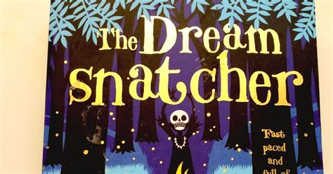 the dreamsnatcher dreamsnatcher 1 the dreamsnatcher by abi elphinstone book review newcastle family life