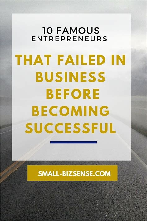 to success from a completely unsuccessful person books 10 entrepreneurs who failed in business before