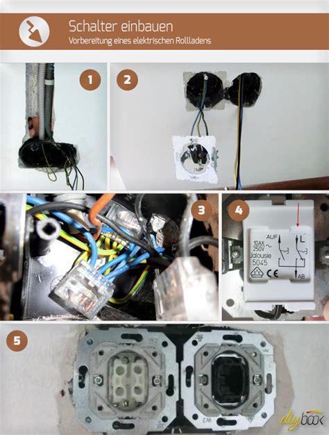 Fenster Mit Elektrischen Rolläden by Schalter Einbauen Vorbereitung Eines Elektrischen