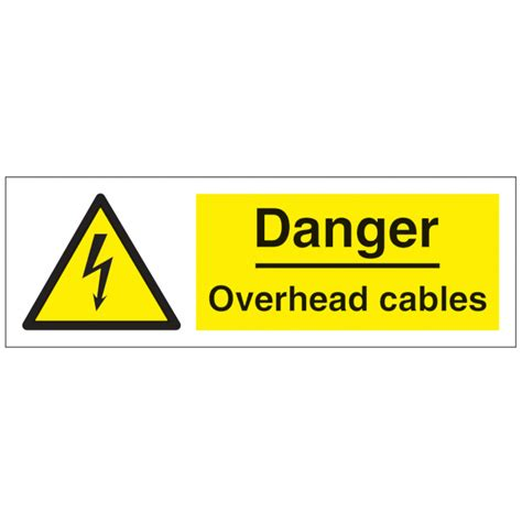 12 Warning Signs Your Is In Danger by Danger Overhead Cables Safety Signs Hazard Warning