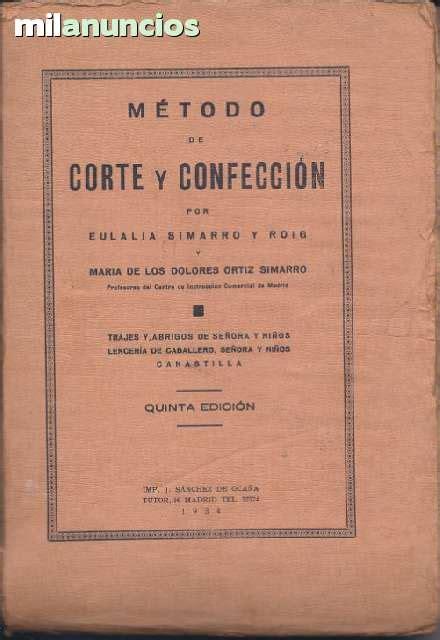 metodo de corte y confeccion mil anuncios m 233 todo de corte y confecci 243 n simarro1934