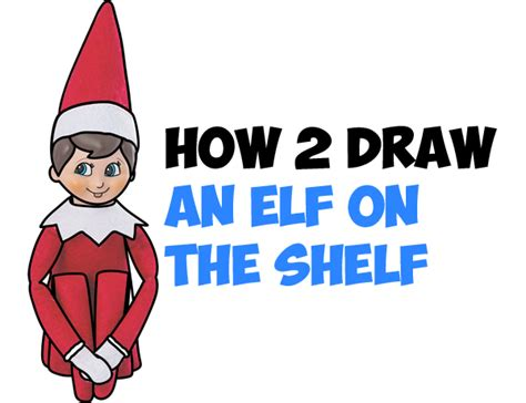 How To Get An On The Shelf From Santa by How To Draw Step By Step Drawing Tutorials Learn How To Draw With Easy Lessons