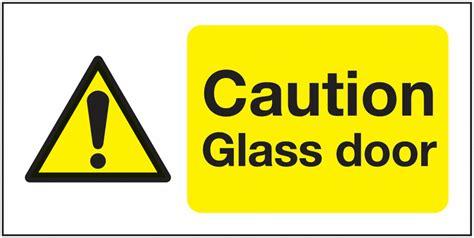Caution Glass Doors Window Fix Safety Sign Seton Uk Glass Door Safety