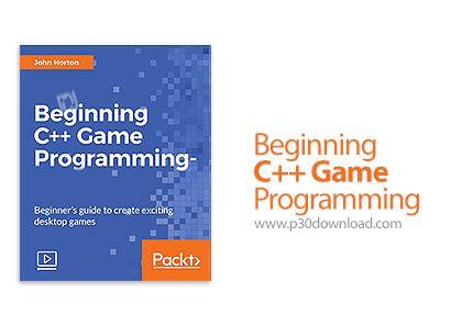 tutorial c game programming packt beginning c game programming a2z p30 download full