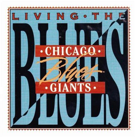 Cd Living Blues living the blues chicago blues giants cd local ebay