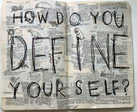 your selves definition how do you define yourself if scars could talk