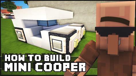 who makes the mini car minecraft how to make mini cooper