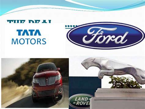 tata jaguar deal mergers and acquisitions tata motors and jaguar
