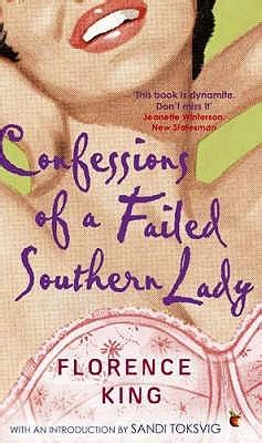 Book Review Confessions Of A Failed Grown Up By Calman by Confessions Of A Failed Southern By Florence King