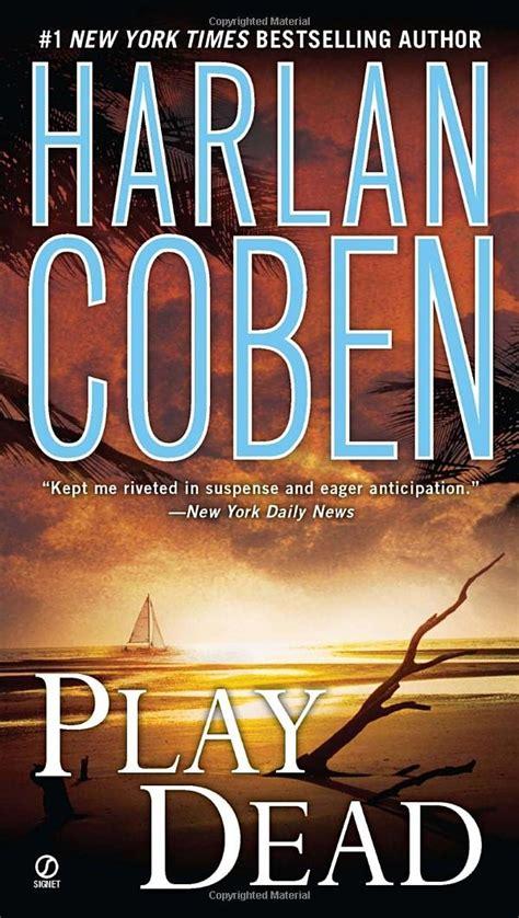plays dead play dead harlan coben s book readers