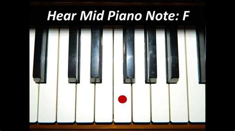 Piano Dh Essay by Hear Piano Note Mid F