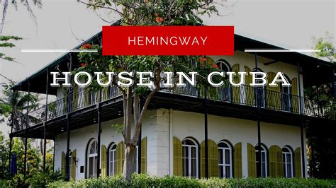 hemingway house cuba the ernest hemingway house in cuba follow in his footsteps