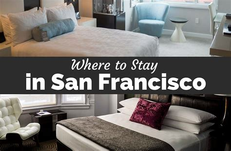 where to stay in san francisco family hotels your best area to stay in san francisco a neighborhood