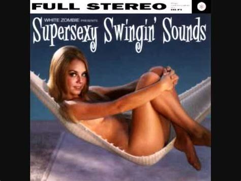 super sexy swinging sounds white zombie electric head pt 1 satan in high heels mix