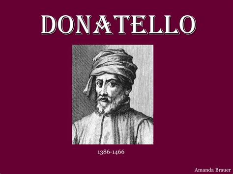 donatello biography facts ppt donatello powerpoint presentation id 6896651