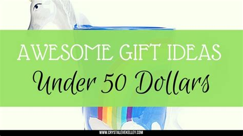 awesome gifts for 50 dollars awesome gift ideas 50 dollars