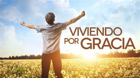 La Gracia De Dios encontrando entusiasmo en la gracia de dios revista la