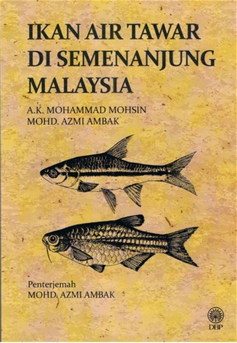 Pasaran Air Di Malaysia ikan air tawar di semenanjung malaysia 2015 edition