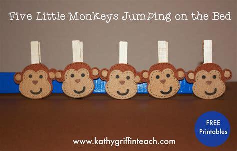 5 little monkeys jumping on the bed nursery rhyme kathy griffin s teaching strategies five little monkeys