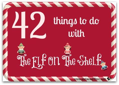 Things To Do For On The Shelf by 42 Things To Do With The On The Shelf Toot Sweet 4 Two