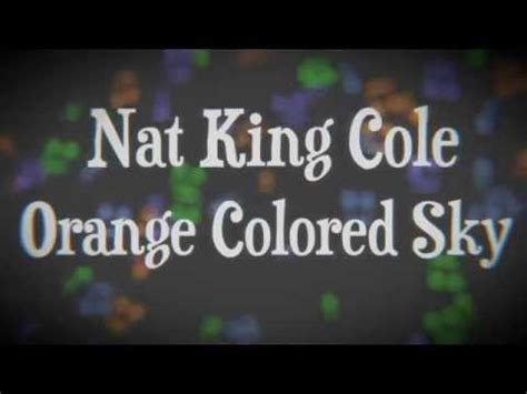 orange colored sky nat king cole nat king cole orange colored sky hostzin