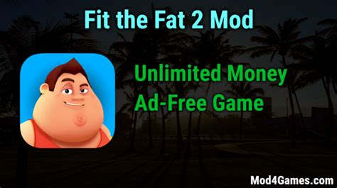 mod game unlimited money fit the fat 2 unlimited money ad free game mod apk free