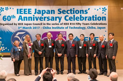 Ieee Sections by Ieee Japan Sections 60th Anniversary Celebration Report