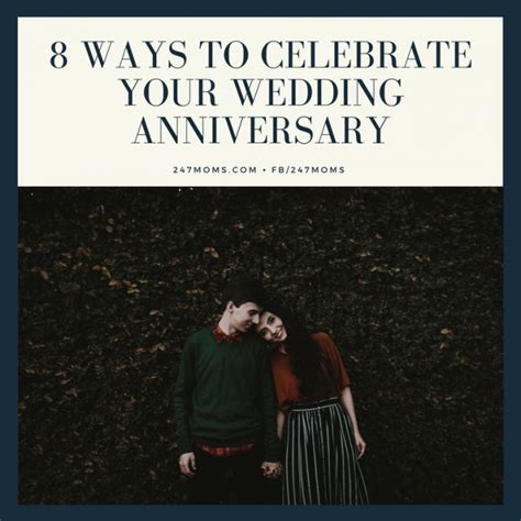 7 Ways To Celebrate Your Heritage by 8 Ways To Celebrate Your Wedding Anniversary 24 7