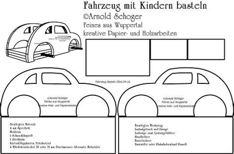 Bauanleitung Auto by Feines Aus Wuppertal Bauanleitung Zum Basteln Eines