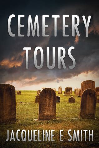 cemetery tours cemetery tours 1 by jacqueline e smith