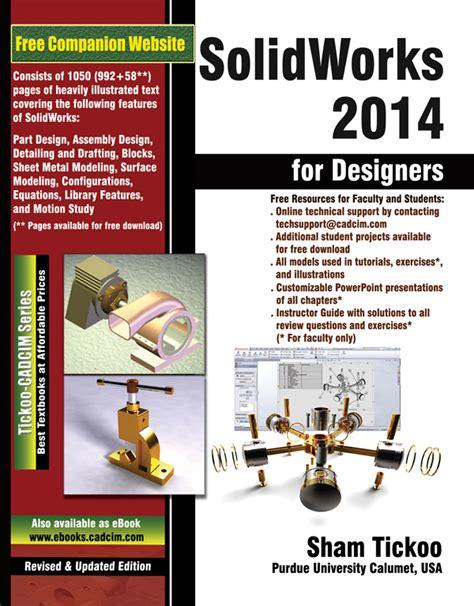 solidworks tutorial beginner 2014 solidworks 2014 for designers