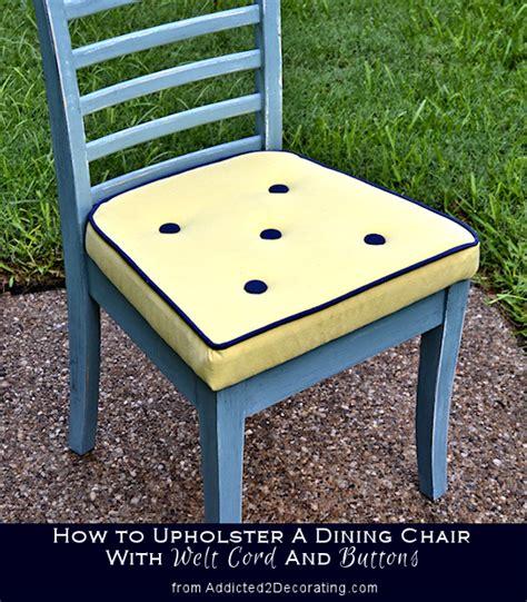 how to upholster a bench cushion how to upholster a dining chair with welt cord buttons