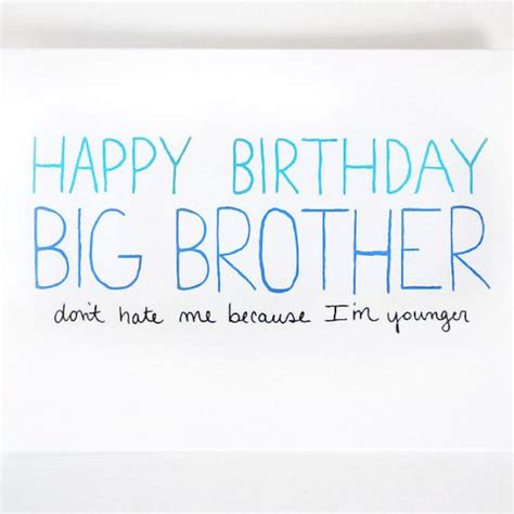 Big Birthday Quotes Big Brother Birthday Card By Julieannart 4 00