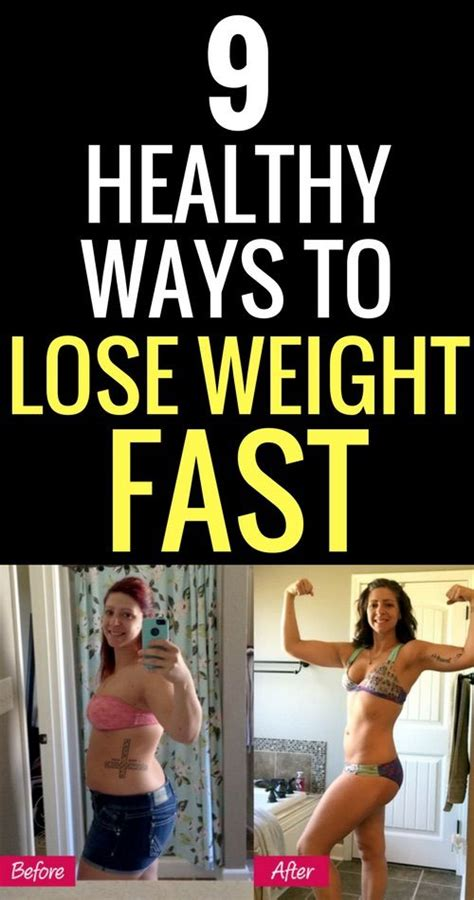 9 Most Ways To Lose Weight by 9 Healthy Ways To Lose Weight Fast Weight Loss