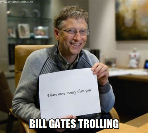 Bill Gates Memes - bill gates what s meme
