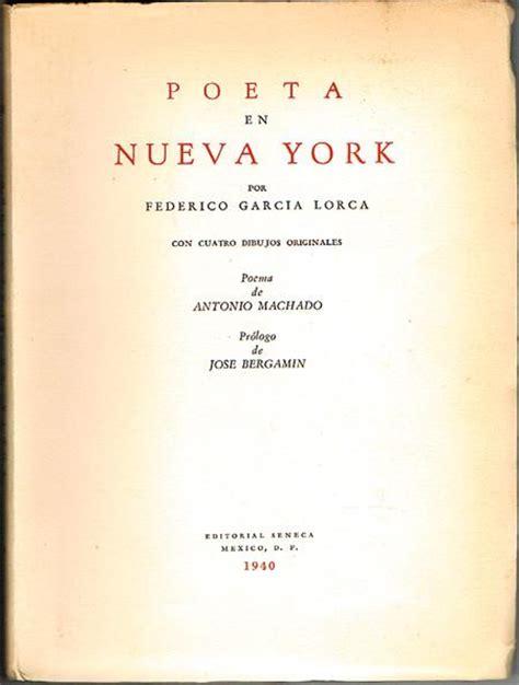 poeta en nueva york ll vialibri poeta en nueva york garc 205 a lorca federico 1940 535766
