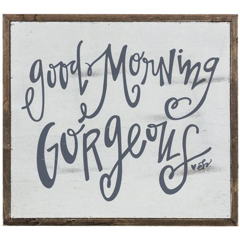 25 best ideas about good morning gorgeous on pinterest