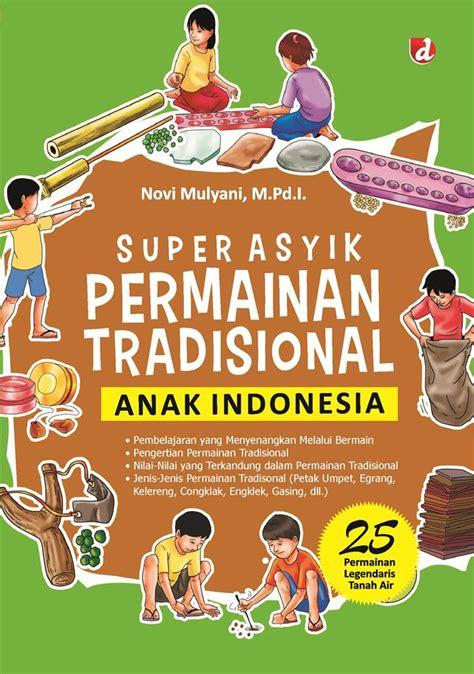 Jual Buku Psikologi Dan Agama Carl G Jung asyik permainan tradisional anak indonesia 2016
